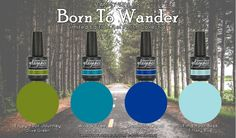 "Introducing the new Tammy Taylor ""Born To Wander"" Gel Polish Collection!"