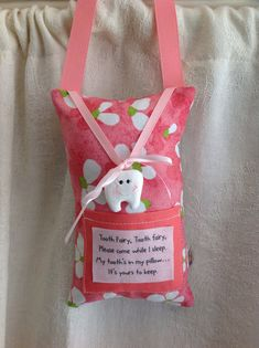 """Cute """"saying"""" --- Tooth Fairy Pillow girls by myrecycledmemories on Etsy, $13.95"""