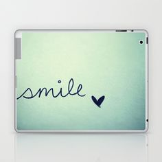 s  m  i  l  e  Laptop & iPad Skin by Rubybirdie - $25.00