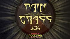 Pain In The Grass tour dates and concert tickets - Comfort Ticket Hard Rock Music, Rockstar Energy Drinks, Dogs For Sale, Concert Tickets, Tours, Hard Rock