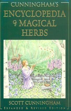 Bestseller Books Online Cunningham's Encyclopedia of Magical Herbs (Cunningham's Encyclopedia Series) By Author Scott Cunningham. Good Books, My Books, Scott Cunningham, Witchcraft Books, Wiccan Books, Occult Books, Green Witchcraft, Hedge Witch, Healing Herbs