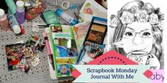 Scrapbook Monday 10-10-16 Journal With Me