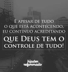 Deus está no controle.