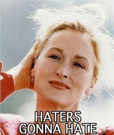 Meryl Streep memes | 53 Reasons Why Meryl Streep Is The Best