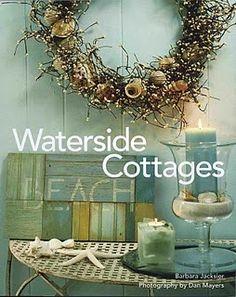 Coastal Decorating - lots of great ideas! ♥