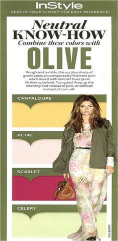InStyle Neutral Know-How. What to pair with: Olive