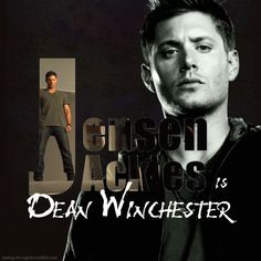 love sexy dean winchester jensen ackles everything