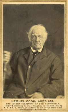 """Lemuel Cook (10 Sept 1761 - 20 May 1866) - Revolutionary War veteran who served in the Battles of Brandywine and Yorktown. Upon America's victory, Cook recalled, """"Washington ordered that there should be no laughing at the British; said it was bad enough to surrender without being insulted"""". Photographed in 1864 at 105 years of age; history collected by Joseph M. Bauman."""