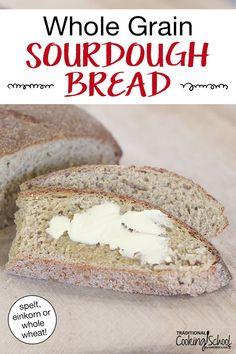 Celozrnný kváskový chléb (einkorn, špalda nebo celá pšenice) Quick Bread, How To Make Bread, Whole Grain Sourdough Bread Recipe, Whole Grain Flour, Food Preparation, Bread Recipes, Sky High, Grains, Baking