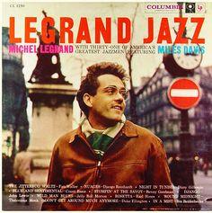Michel Legrand: Legrand Jazz / label: Columbia 1958