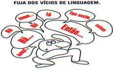 Exemplos de vícios de linguagem - Alunos Online
