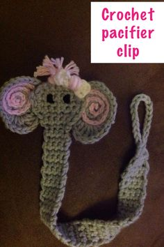 Crochet elephant pacifier clip -cute, the little Mama is going with the elephant theme for this one