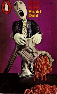 Book cover design by psychedelic artist and designer Alan Aldridge, for Penguin. (Roald Dahl - Kiss Kiss)