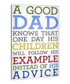Love this 'A Good Dad...' Up Wall Plaque on #zulily! #zulilyfinds