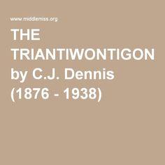 THE TRIANTIWONTIGONGOLOPE by C.J. Dennis (1876 - 1938)