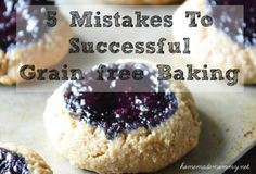 5 Mistakes to Successful Grain Free Baking | www.homemademommy.net #article #paleo