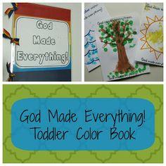 Teacher Turned Momma: God Made Everything! Color Book <-- GREAT idea, plus a felt board idea.