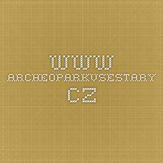 www.archeoparkvsestary.cz