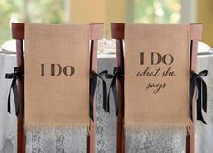 I Do - Burlap Chair Covers - ON SALE at The Wedding Shoppe Canada These charming burlap chair covers are a fun conversation piece at the wedding reception. Perfect Wedding, Dream Wedding, Wedding Day, Wedding Rustic, Wedding Games, Wedding Tips, Spring Wedding, Wedding Favors, Wedding Ideas With Burlap