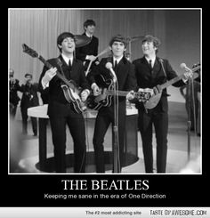 The Beatles: Keeping me sane through all the One Direction and Justin Bieber crap.
