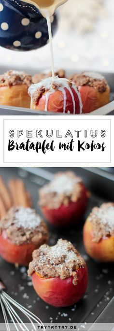Bratapfel mit Kokos und Spekulatius oder wie ich den perfekten Weihnachtsapfel fand #Spekulatius #bratapfel #weihnachten #Weihnachtsrezept