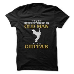 Old Man With A Guitar T-Shirts, Hoodies. SHOPPING NOW ==► https://www.sunfrog.com/Music/Old-Man--With-A-Guitar.html?id=41382