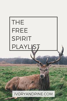 free spirit playlist | ivory & pine | music playlist | self care playlist | mental health day playlist | self love | free day playlist | music fest playlist | hippie music | boho | bluegrass | folk | hipster | indie acoustic