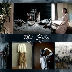 My style is the smell of a freshly cooked pie. It's the rough and misty. The raw and comforting. A hug for optimistic horizons. Its a wooden house in the mountains. And the morning light in the darkness. It's practical, layered and unassuming. It is natural and tactile.