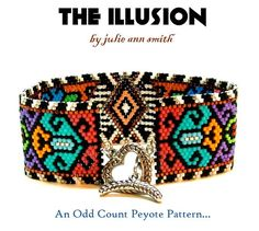 You are purchasing an odd count peyote digital pattern....NOT THE ITEM IN THE PHOTO!! When I created the ILLUSION back in 2000, I had no idea that this pattern would become the MOST POPULAR bracelet pattern from my portfolio. It has been seen in the BEAD AND BUTTON magazine and