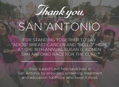 Thank you, San Antonio! We couldn't have done it without you. #AdiosBreastCancer