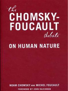 La naturaleza humana: justicia versus poder, debate con Michel Foucault