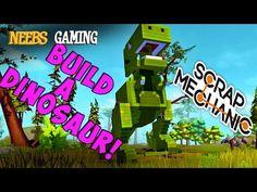 Scrap Mechanic - Build a Dinosaur! - YouTube