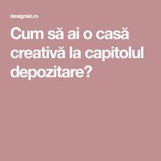 Cum să ai o casă creativă la capitolul depozitare? Home Goods, Homes, Cool Stuff, Creativity, Houses, Home, Computer Case