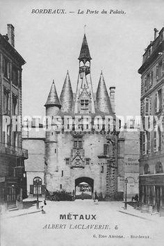 La Porte du Palais (Laclaverie) - Bordeaux