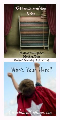 Who's Your Hero? and Princess and the Pea RS Mother child Activities — LDS Enrichment Cottage| Relief Society | RS Workshops