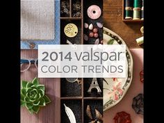 Enter the worlds of Zenergy, Time Traveler and Yours Truly—the three expertly curated palettes of the Valspar 2014 Color Trends. Get the full experience at valsparpaint.com/colortrends.