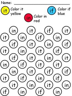 Sight Word Coloring Worksheet: it, in, if. *Obviously for kids who are ready...usually mature 4's or 5's. I don't usually pin worksheets, but this one has visual discrimination, sight word recognition, and it's hands on. It's not the worst I've seen.""