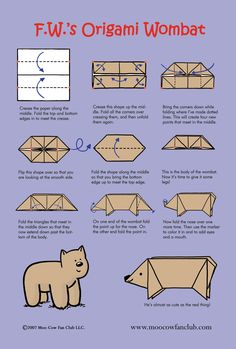 This is what started it all: origami wombat instructions. (I've made tons of these before. Super easy, and cute.)