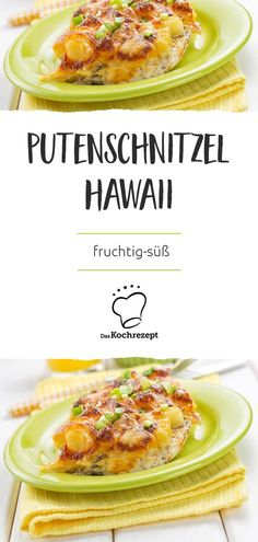 Putenschnitzel Hawaii - New Ideas Schnitzel Hawaii, Chicken Recepies, Poultry, Mashed Potatoes, Recipies, Curry, Food And Drink, Pizza, Lunch