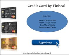 A Credit Card is a card issued by financial company giving the person an option to borrow money or sometimes for sale.	http://www.finheal.com/credit-card-in-gurgaon