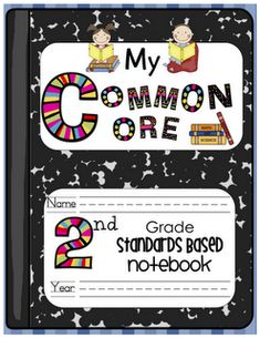 My Common Core: 2nd Grade Standards Based Notebook from sassyinsecond.blogspot.com