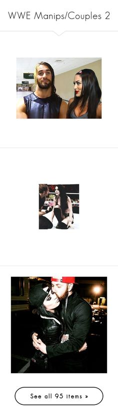 """WWE Manips/Couples 2"" by iloveteenwolf-433 ❤ liked on Polyvore featuring manips, wwe, manip, wwe couples, paige, people and wrestle"