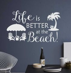 Life is Better at the Beach Quote Vinyl Wall Lettering Vinyl