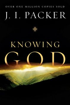Knowing God | JI Packer