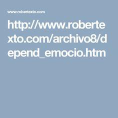 http://www.robertexto.com/archivo8/depend_emocio.htm