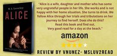 """""""Very good read for a day at the beach""""     Four star review of Alice on Amazon.com    https://www.amazon.com/"""