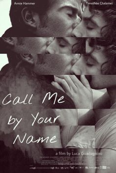 490 Best Call Me By Your Name Images In 2019 Call Me Your Name