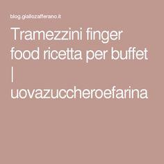 Tramezzini finger food ricetta per buffet | uovazuccheroefarina