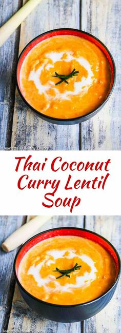 Thai Coconut Curry Lentil Soup - coconut milk, lemongrass, kaffir lime leaves and Thai red curry paste are key ingredients in this creamy, fragrant lentil soup