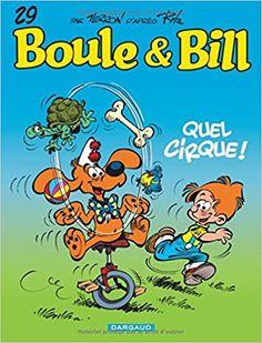 Boule & Bill, 29 : Quel cirque ! de Laurent Verron (d'après Jean Roba) - bande dessinée